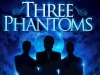 36 Poster for the Three Phantoms Concert